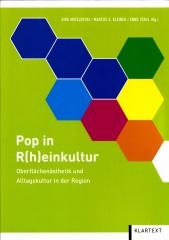 Pop in Rheinkultur. Oberflächenästhetik und Alltagskultur in der Region, Essen.