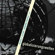 Globalisierungswelten