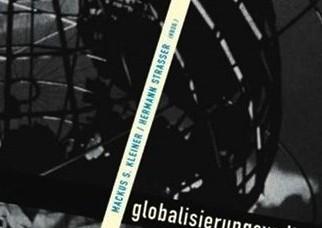 Marcus S. Kleiner, Hermann Strasser (Hrsg.) (2003) Globalisierungswelten. Kultur und Gesellschaft in einer entfesselten Welt, Köln 2003.