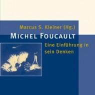Michel Foucault. Eine Einführung in sein Denken, Frankfurt/M./New York.