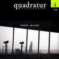 Marcus S. Kleiner, Holger Ostwald, Torsten Fremer (Hrsg.) (2002) quadratur. Kulturbuch, Bd. 4: Stadt, Blicke, Duisburg.