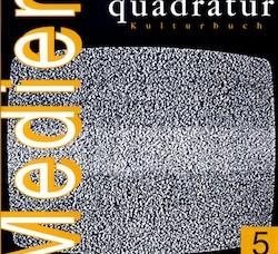 Marcus S. Kleiner, Holger Ostwald (Hrsg.) (2004) quadratur. Kulturbuch, Bd. 5: Medien, Duisburg/Aschaffenburg.
