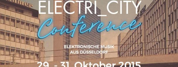 """30.10.2015 Vortrag """"Cool Germany – Elektronische Entsinnlichung und das Thermoskelett von D.A.F."""" auf der Tagung """"Electric_City Conference. Elektronische Musik aus Düsseldorf"""" (29.-31.10.2015)."""