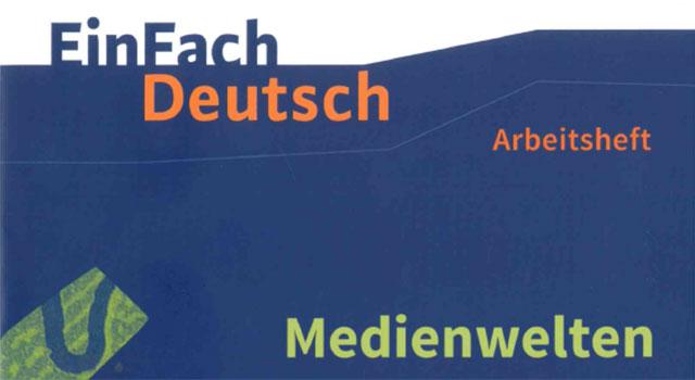 Ein Fach Deutsch Medienwelten